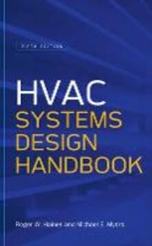 Hvac systems design handbook - Roger Haines,Michael Myers - copertina