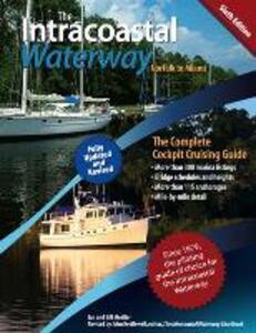 The Intracoastal Waterway, Norfolk to Miami - Bill Moeller,John J. Kettlewell - cover