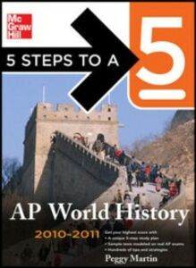 Ebook in inglese 5 Steps to a 5 AP World History, 2010-2011 Edition Martin, Peggy J.