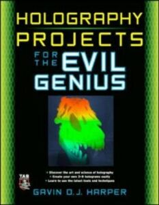 Ebook in inglese Holography Projects for the Evil Genius Harper, Gavin