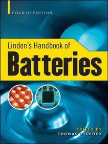 Linden's handbook of batteries - Thomas Reddy,David Linden - copertina