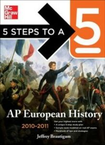 Ebook in inglese 5 Steps to a 5 AP European History, 2010-2011 Edition Brautigam, Jeffrey