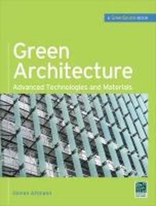 Green architecture: advanced technologies and materials - Osman Attmann - copertina