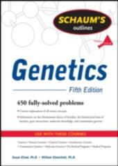 Schaum's Outline of Genetics, Fifth Edition