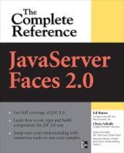 JavaServer Faces 2.0, the complete reference - Ed Burns,Chris Schalk - copertina