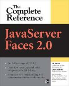 JavaServer Faces 2.0, the complete reference - Ed Burns,Chris Schalk - copertina
