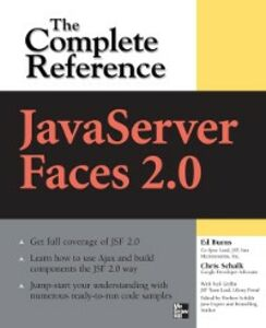 Ebook in inglese JavaServer Faces 2.0, The Complete Reference Burns, Ed , Schalk, Chris