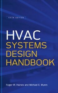Ebook in inglese HVAC Systems Design Handbook, Fifth Edition Haines, Roger , Myers, Michael