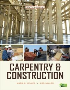 Ebook in inglese Carpentry & Construction, Fifth Edition Miller, Mark , Miller, Rex