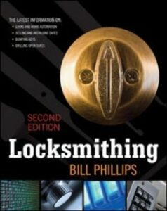 Ebook in inglese Locksmithing, Second Edition Phillips, Bill