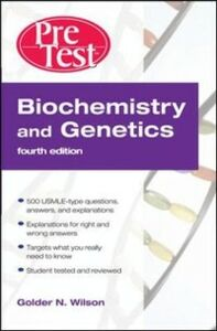Foto Cover di Biochemistry and Genetics: Pretest Self-Assessment and Review, Fourth Edition, Ebook inglese di Golder N. Wilson, edito da McGraw-Hill Education