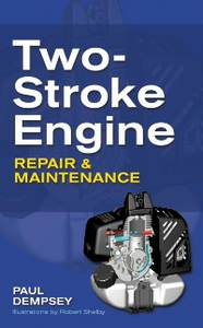 Ebook in inglese Two-Stroke Engine Repair and Maintenance Dempsey, Paul