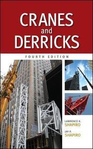 Cranes and Derricks - Lawrence K. Shapiro,Jay P. Shapiro - cover