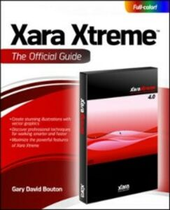 Ebook in inglese Xara Xtreme 5: The Official Guide Bouton, Gary David