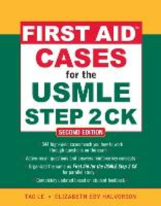 Libro First aid cases for the USMLE step 2 CK Le Tao , Elizabeth Halvorson