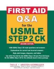 First aid Q&A for the USMLE step 2 CK - Le Tao,Kristen Vierregger - copertina