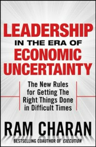Ebook in inglese Leadership in the Era of Economic Uncertainty: Managing in a Downturn Charan, Ram