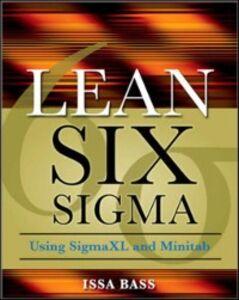 Ebook in inglese Lean Six Sigma Using SigmaXL and Minitab Bass, Issa , Lawton, Barbara