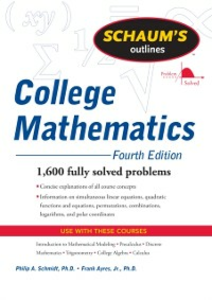 Ebook in inglese Schaum's Outline of College Mathematics, Fourth Edition Ayres, Frank , Schmidt, Philip