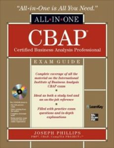 Ebook in inglese CBAP Certified Business Analysis Professional All-in-One Exam Guide Phillips, Joseph