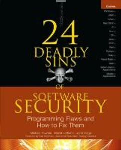 24 Deadly Sins of Software Security: Programming Flaws and How to Fix Them - Michael Howard,David LeBlanc,John Viega - cover