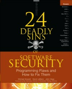 Ebook in inglese 24 Deadly Sins of Software Security: Programming Flaws and How to Fix Them Howard, Michael , LeBlanc, David , Viega, John