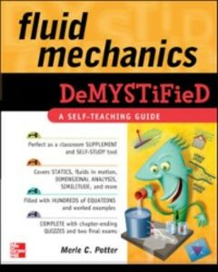 Foto Cover di Fluid Mechanics DeMYSTiFied, Ebook inglese di Merle Potter, edito da McGraw-Hill Education