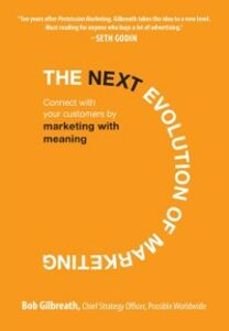 Foto Cover di Next Evolution of Marketing: Connect with Your Customers by Marketing with Meaning, Ebook inglese di Bob Gilbreath, edito da McGraw-Hill Education