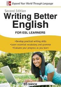 Libro Writing better english: for Esl learners Ed Swick