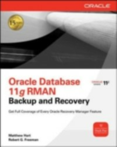 Ebook in inglese Oracle RMAN 11g Backup and Recovery Freeman, Robert G. , Hart, Matthew