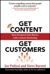 Ebook in inglese Get Content Get Customers: Turn Prospects into Buyers with Content Marketing Barrett, Newt , Pulizzi, Joe