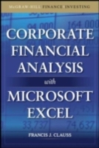 Ebook in inglese Corporate Financial Analysis with Microsoft Excel Clauss, Francis