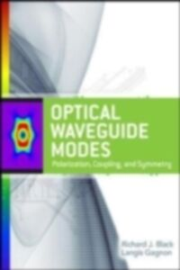 Ebook in inglese Optical Waveguide Modes: Polarization, Coupling and Symmetry Black, Richard , Gagnon, Langis
