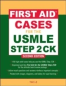 Ebook in inglese First Aid Cases for the USMLE Step 2 CK, Second Edition Halvorson, Elizabeth , Le, Tao