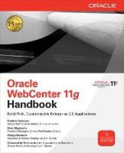 Oracle WebCenter 11g Handbook - Frederic Desbiens,Peter Moskovits,Philipp Weckerle - cover