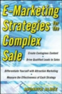 Ebook in inglese eMarketing Strategies for the Complex Sale Albee, Ardath