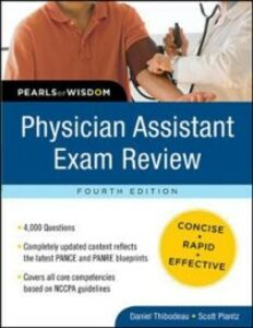 Ebook in inglese Physician Assistant Exam Review: Pearls of Wisdom, Fourth Edition Plantz, Scott H. , Thibodeau, Daniel