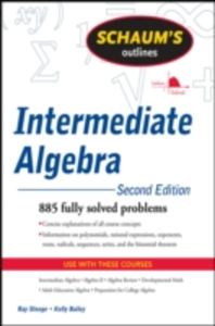 Ebook in inglese Schaum's Outline of Intermediate Algebra, Second Edition Bailey, Kerry , Steege, Ray