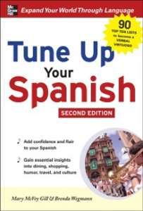 Ebook in inglese Tune Up Your Spanish Gill, Mary McVey , Wegmann, Brenda