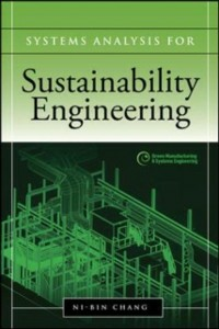 Ebook in inglese Systems Analysis for Sustainable Engineering: Theory and Applications Chang, Ni-Bin