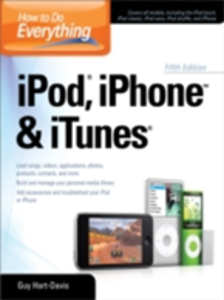 Ebook in inglese How to Do Everything iPod, iPhone & iTunes, Fifth Edition Hart-Davis, Guy