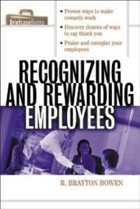 Foto Cover di Recognizing and Rewarding Employees, Ebook inglese di R. Bowen, edito da McGraw-Hill Education