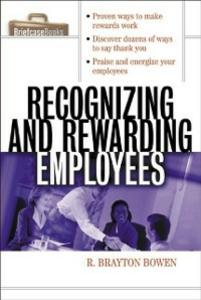 Ebook in inglese Recognizing and Rewarding Employees Bowen, R.