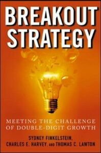 Foto Cover di Breakout Strategy: Meeting the Challenge of Double-Digit Growth, Ebook inglese di AA.VV edito da McGraw-Hill Education