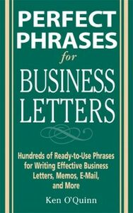 Ebook in inglese Perfect Phrases for Business Letters O'Quinn, Ken