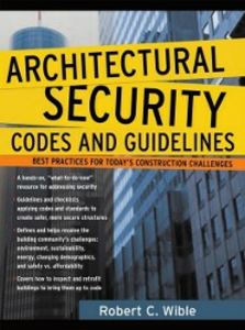 Ebook in inglese Architectural Security Codes and Guidelines Wible, Robert
