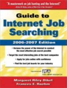 Ebook in inglese Guide to Internet Job Searching 2006-2007 Dikel, Margaret Riley , Roehm, Frances E.