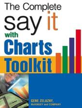 Say It With Charts Complete Toolkit