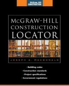 Ebook in inglese McGraw-Hill Construction Locator (McGraw-Hill Construction Series) MacDonald, Joseph