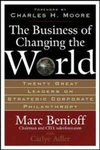 Ebook in inglese Business of Changing the World Adler, Carlye , Benioff, Marc